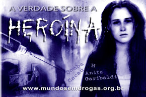 A Verdade sobre a Heroína